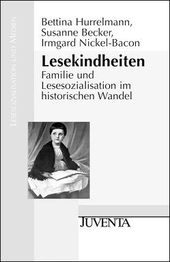 Lesekindheiten von Becker,  Susanne Helene, Hurrelmann,  Bettina, Nickel-Bacon,  Irmgard