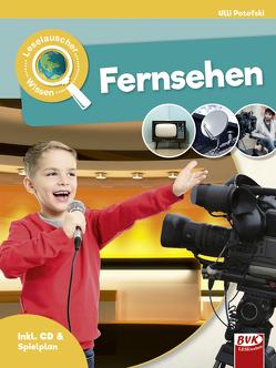 Leselauscher Wissen: Fernsehen von Potofski,  Ulli