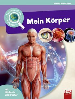 Leselauscher Wissen: Mein Körper (inkl. CD) von Haselbach,  Janina