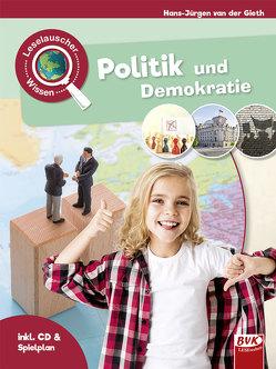Leselauscher Wissen: Politik und Demokratie (inkl. CD) von van der Gieth,  Hans-Jürgen
