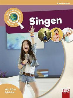 Leselauscher Wissen: Singen (inkl. CD) von Hesse,  Kirstin