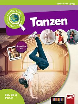 Leselauscher Wissen: Tanzen (inkl. CD) von van der Gieth,  Hans-Jürgen, van Lipzig,  Aileen, Willems-van der Gieth,  Sandy