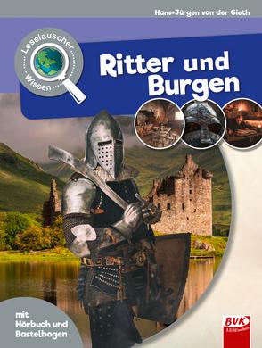 Leselauscher Wissen:Ritter und Burgen (inkl. CD & Bastelbogen) von van der Gieth,  Hans-Jürgen