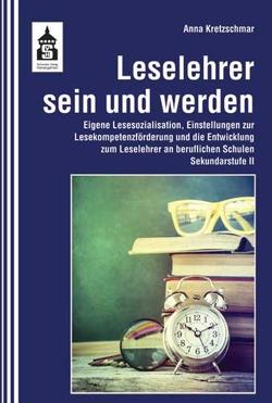 Leselehrer sein und werden von Kretzschmar,  Anna