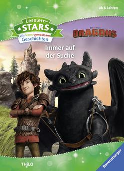 Leselernstars Wir lesen gemeinsam Geschichten: Dragons Immer auf der Suche von DreamWorks Animation L.L.C., THiLO
