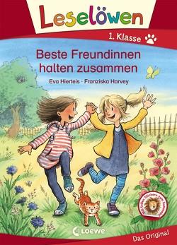 Leselöwen 1. Klasse – Beste Freundinnen halten zusammen von Harvey,  Franziska, Hierteis,  Eva