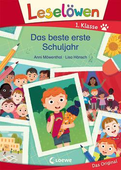 Leselöwen 1. Klasse – Das beste erste Schuljahr von Hänsch,  Lisa, Möwenthal,  Anni