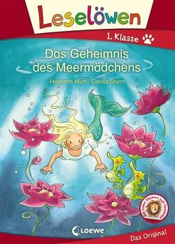 Leselöwen 1. Klasse – Das Geheimnis des Meermädchens von Sturm,  Carola, Wich,  Henriette