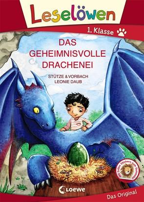 Leselöwen 1. Klasse – Das geheimnisvolle Drachenei von Daub,  Leonie, Stütze & Vorbach