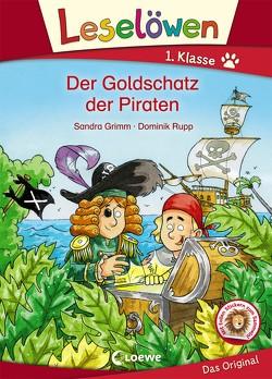 Leselöwen 1. Klasse – Der Goldschatz der Piraten von Grimm,  Sandra, Rupp,  Dominik