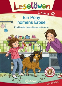 Leselöwen 1. Klasse – Ein Pony namens Erbse von Hierteis,  Eva, Schulze,  Marc-Alexander
