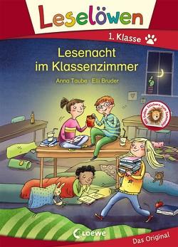 Leselöwen 1. Klasse – Lesenacht im Klassenzimmer von Bruder,  Elli, Taube,  Anna