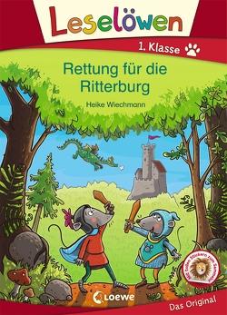 Leselöwen 1. Klasse – Rettung für die Ritterburg von Wiechmann,  Heike