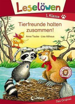 Leselöwen 1. Klasse – Tierfreunde halten zusammen! von Althaus,  Lisa, Taube,  Anna