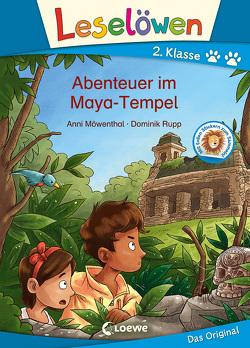 Leselöwen 2. Klasse – Abenteuer im Maya-Tempel von Möwenthal,  Anni, Rupp,  Dominik