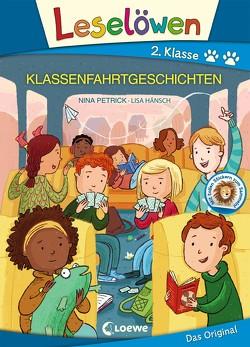 Leselöwen 2. Klasse – Klassenfahrtgeschichten von Hänsch,  Lisa, Petrick,  Nina
