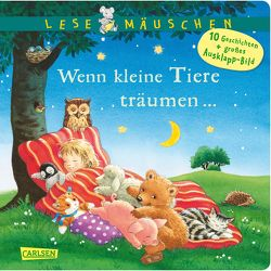 Lesemäuschen: Wenn kleine Tiere träumen … von Moser,  Annette, Scharff-Kniemeyer,  Marlis