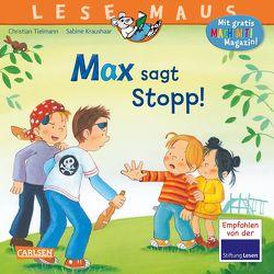 LESEMAUS 109: Max sagt Stopp! von Kraushaar,  Sabine, Tielmann,  Christian