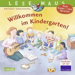 LESEMAUS 126: Willkommen im Kindergarten von Scharnberg,  Stefanie, Vorbach,  Britta