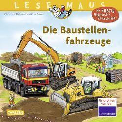 LESEMAUS 157: Die Baustellenfahrzeuge von Böwer,  Niklas, Tielmann,  Christian