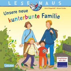 LESEMAUS 170: Unsere neue kunterbunte Familie von Cordes,  Miriam, Wagenhoff,  Anna