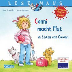 LESEMAUS 186: Conni macht Mut in Zeiten von Corona von Görrissen,  Janina, Schneider,  Liane