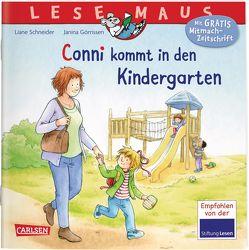 LESEMAUS 9: Conni kommt in den Kindergarten (Neuausgabe) von Görrissen,  Janina, Rueda,  Marc, Schneider,  Liane