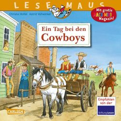 LESEMAUS 91: Ein Tag bei den Cowboys von Holtei,  Christa, Vohwinkel,  Astrid