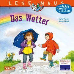 LESEMAUS 117: Das Wetter von Ebert,  Anne, Rudel,  Imke