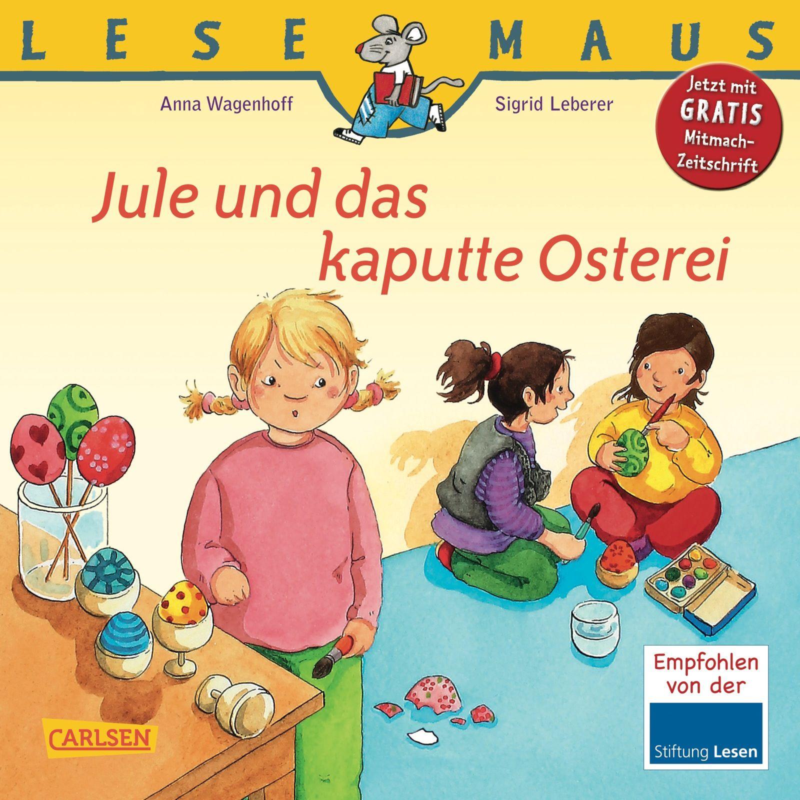 Lesemaus 131 Jule Und Das Kaputte Osterei Von Leberer Sigrid Wagenh