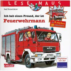LESEMAUS: Sonderausgabe Ich habe einen Freund, der ist Feuerwehrmann von Butschkow,  Ralf