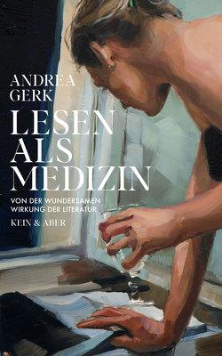 Lesen als Medizin von Gerk,  Andrea