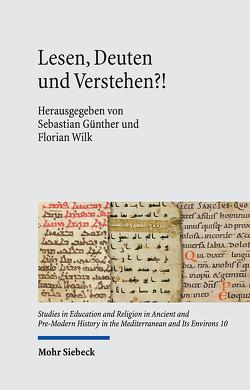 Lesen, Deuten und Verstehen?! von Günther,  Sebastian, Wilk,  Florian