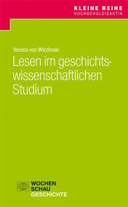 Lesen im geschichtswissenschaftlichen Studium von Wiczlinski,  Verena von