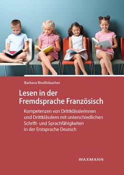 Lesen in der Fremdsprache Französisch von Rindlisbacher,  Barbara