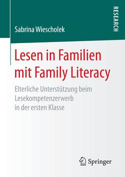 Lesen in Familien mit Family Literacy von Wiescholek,  Sabrina