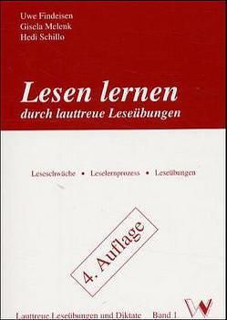Lesen lernen durch lauttreue Leseübungen von Findeisen,  Uwe, Melenk,  Gisela, Schillo,  Hedi