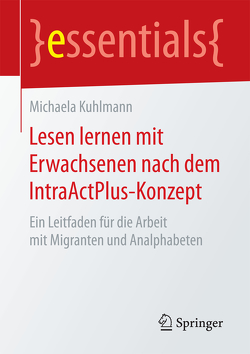 Lesen lernen mit Erwachsenen nach dem IntraActPlus-Konzept von Kuhlmann,  Michaela