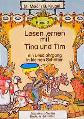 Lesen lernen mit Tina und Tim von Krügel,  B, Meier,  M