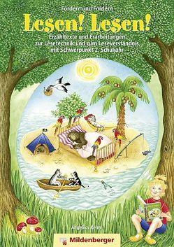 Fördern und Fordern – Lesen! Lesen! 2, Erzähltexte von Hecht,  Ingrid, Rehm,  Angelika
