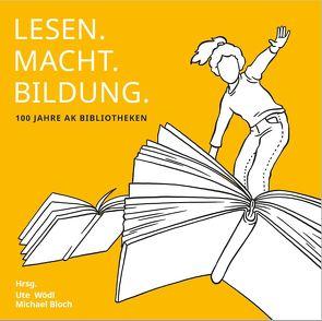 lesen.macht.bildung von Bloch,  Michael, Wödl,  Msc,  Ute
