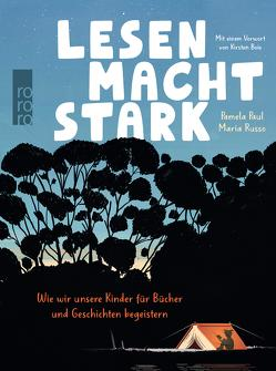 Lesen macht stark von Malich,  Anja, Paul,  Pamela, Russo,  Maria