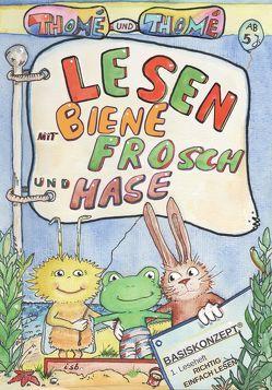 Lesen mit Biene, Frosch und Hase von Orie,  D., Thomé,  Dorothea, Thomé,  Günther