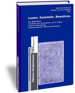 Lesen. Sammeln. Bewahren von Alvensleben,  Reimar von, Heinecke,  Berthold