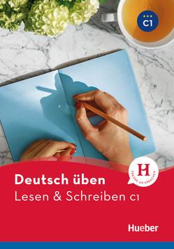 Lesen & Schreiben C1 von Kölblin,  Corinna, Laschinger,  Franziska
