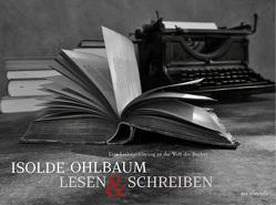 Lesen & Schreiben von Ohlbaum,  Isolde