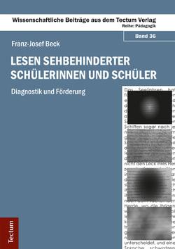 Lesen sehbehinderter Schülerinnen und Schüler von Beck,  Franz-Josef