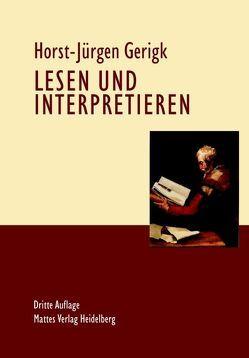 Lesen und Interpretieren von Gerigk,  Horst-Jürgen