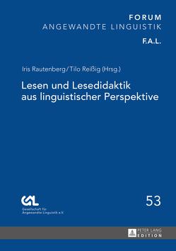 Lesen und Lesedidaktik aus linguistischer Perspektive von Rautenberg,  Iris, Reißig,  Tilo