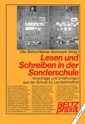 Lesen und Schreiben in der Sonderschule von Böhm,  Otto, Kornmann,  Reimer